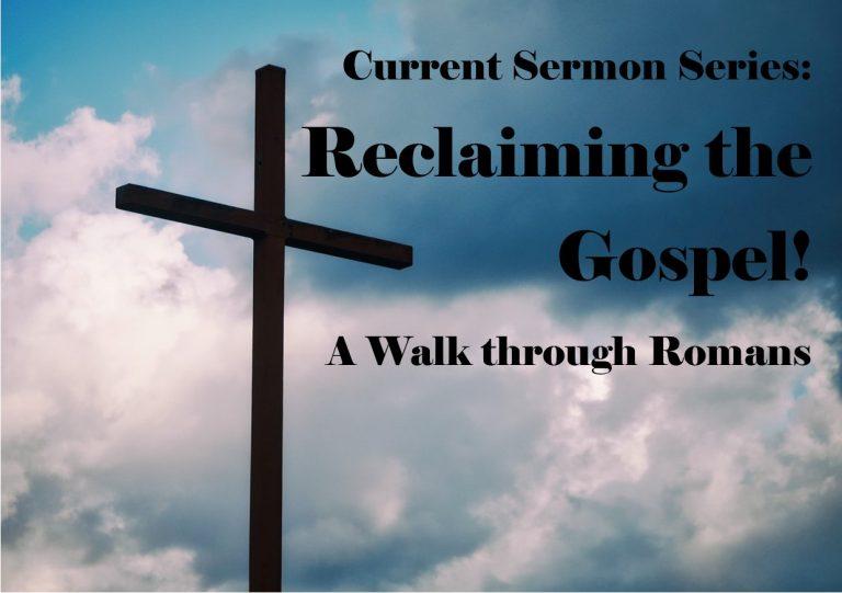 Reclaiming the Gospel